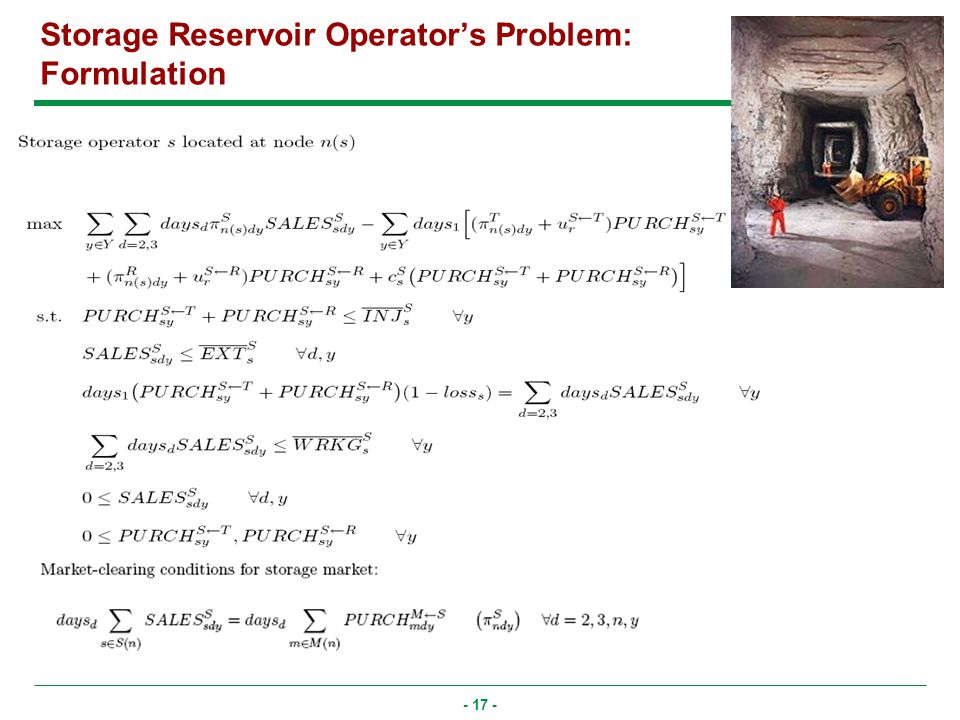 - 17 - Storage Reservoir Operators Problem: Formulation