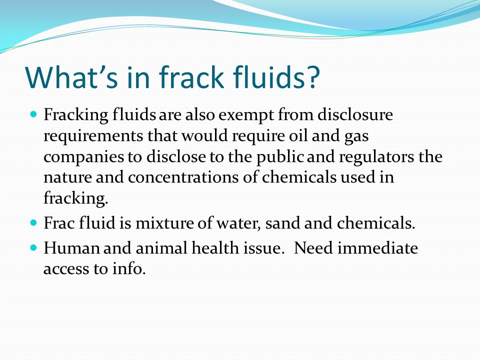 Whats in frack fluids.
