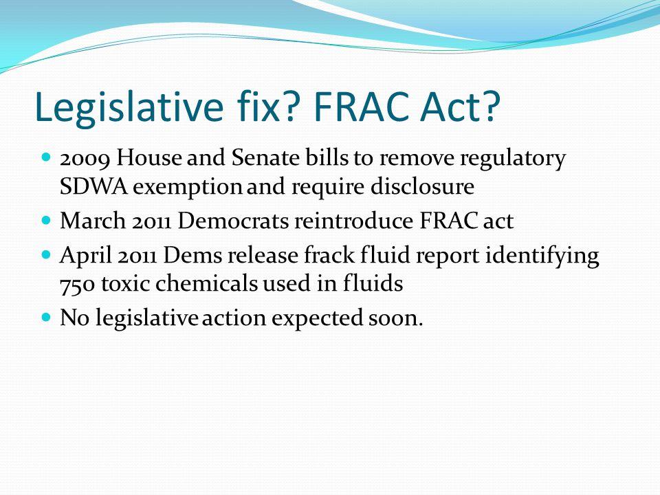 Legislative fix. FRAC Act.