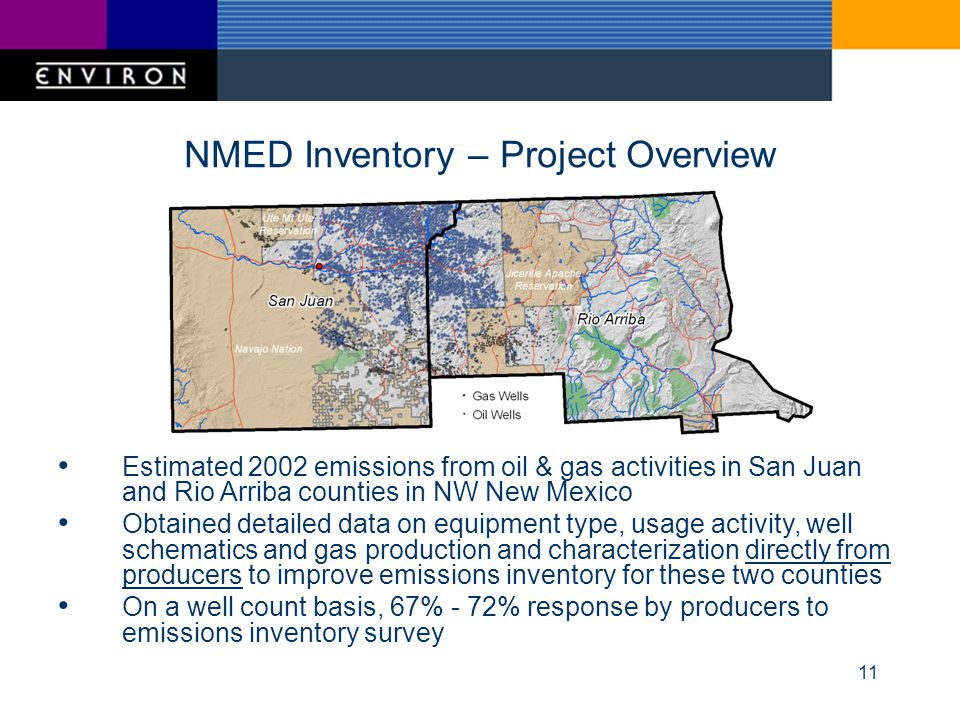 11 NMED Inventory – Project Overview Estimated 2002 emissions from oil & gas activities in San Juan and Rio Arriba counties in NW New Mexico Obtained