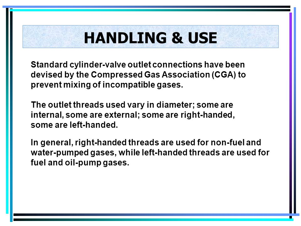 HANDLING & USE If a leaking cylinder is discovered, move it to a safe place (if it is safe to do so) and inform the vendor as soon as possible. Under