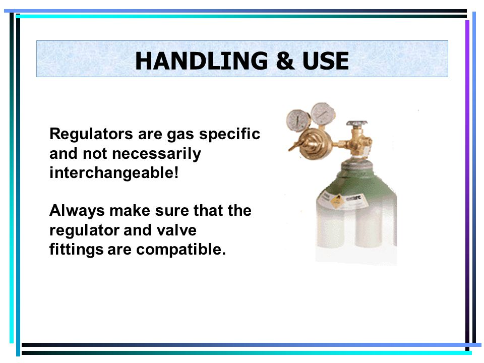 HANDLING & USE Oxygen cylinders, full or empty, shall not be stored in the same vicinity as flammable gases. The proper storage for oxygen cylinders r
