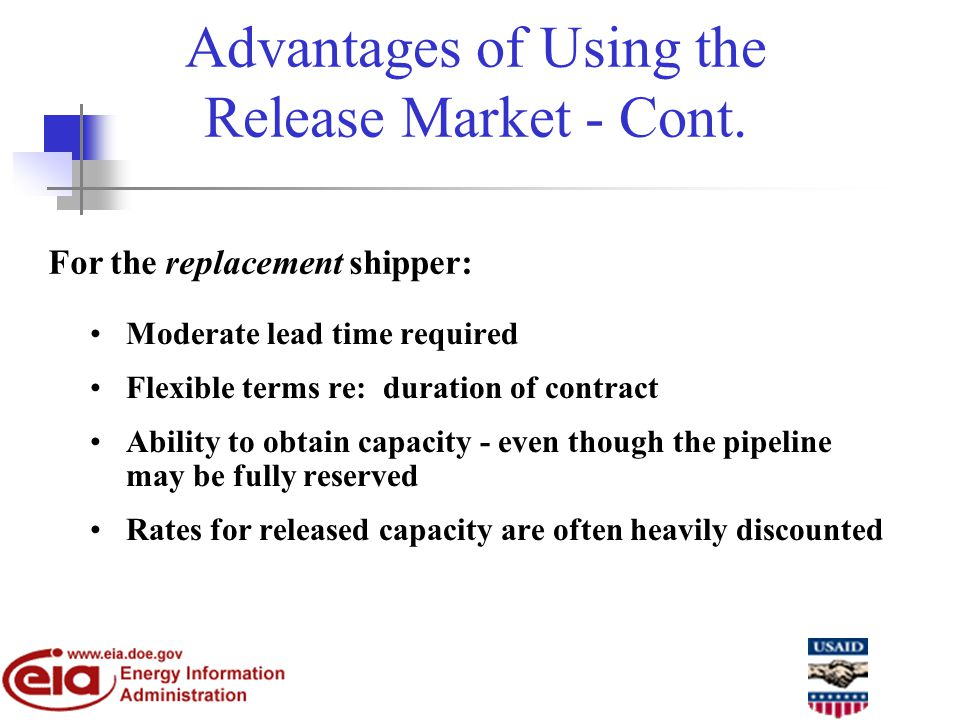 Advantages of Using the Release Market - Cont.
