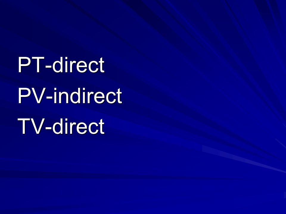 PT-directPV-indirectTV-direct