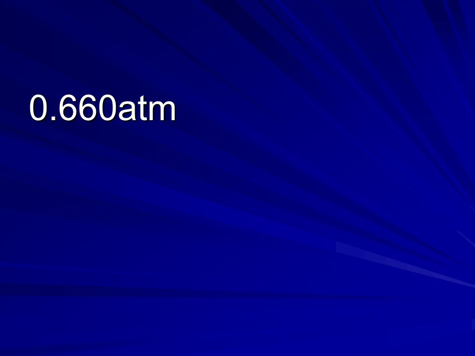 0.660atm
