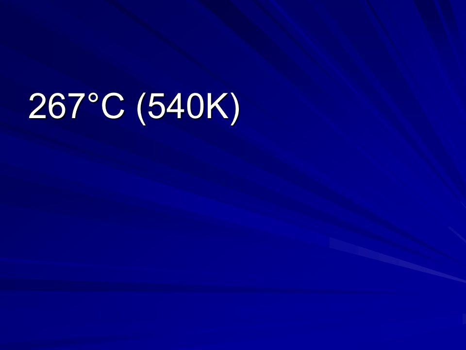 267°C (540K)