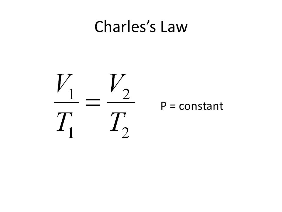 Charless Law P = constant