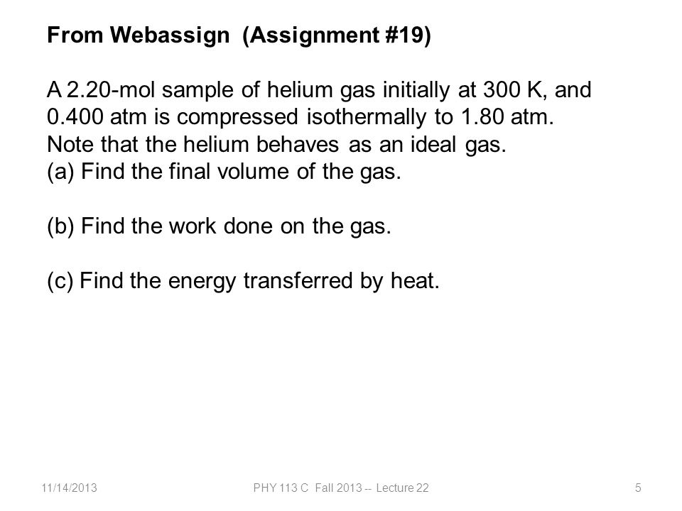 11/14/2013PHY 113 C Fall 2013 -- Lecture 2236 iclicker question: Suppose that an ideal gas expands adiabatically.