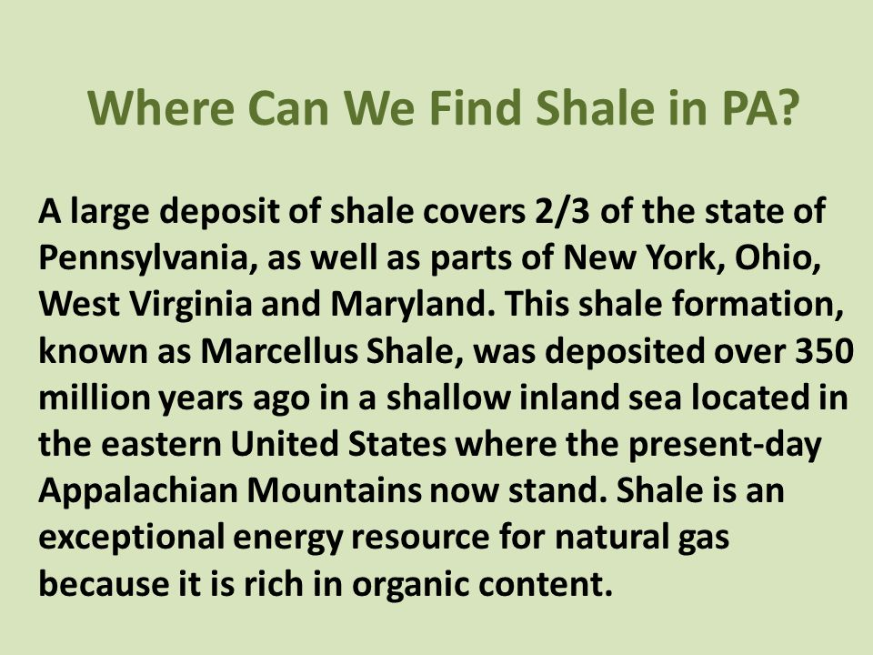 Where Can We Find Shale in PA.