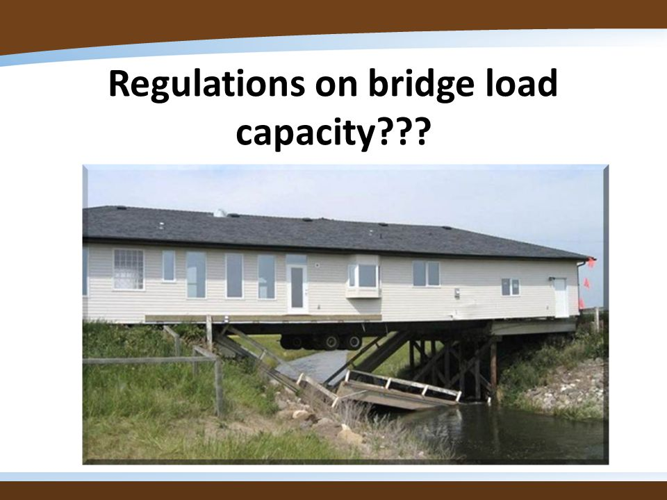 Regulations on bridge load capacity???