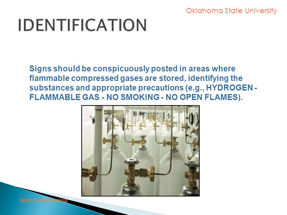 Oklahoma State University The labels should be color coded to distinguish hazardous gases (such as flammable, toxic, or corrosive substances) (e.g., a
