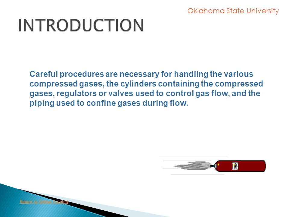 Oklahoma State University If the gas is flammable, flash points lower than room temperature compounded by high rates of diffusion present a danger of