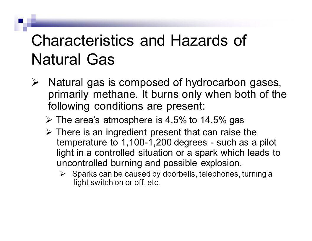 Recognizing Natural Gas Leaks Recognizing gas leaks by smell: In its natural state, natural gas is odorless.