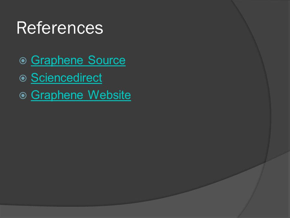References Graphene Source Sciencedirect Graphene Website