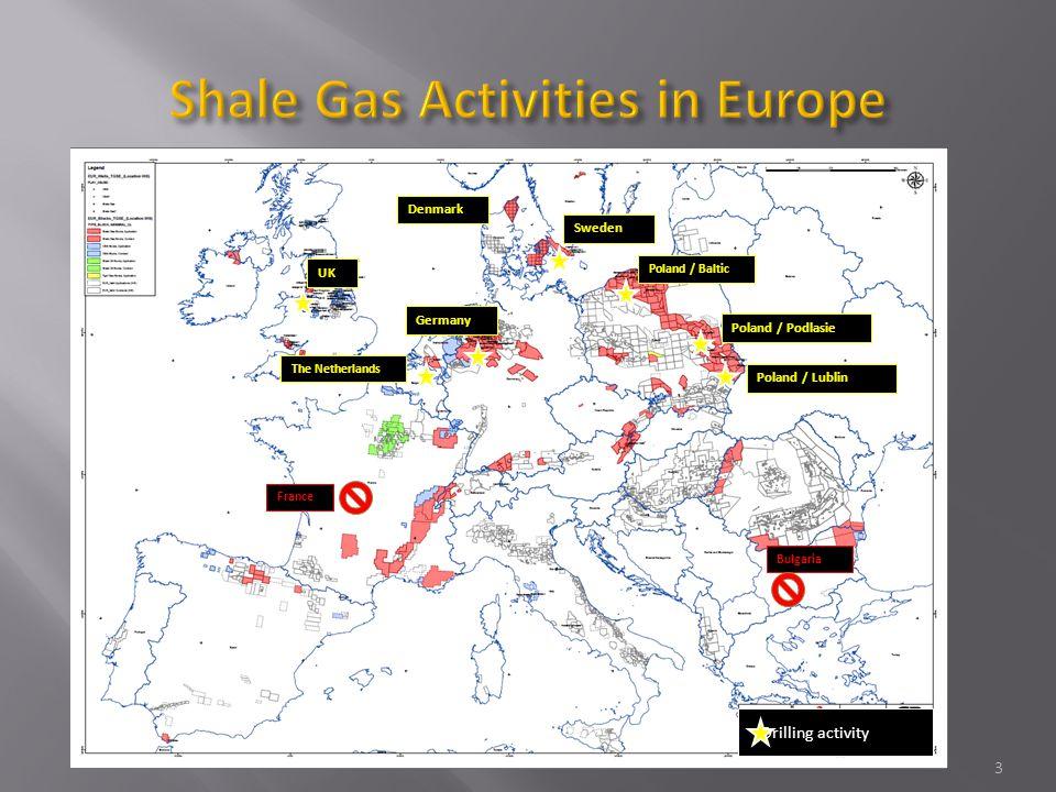 3 Drilling activity UK The Netherlands Germany Sweden Poland / Baltic Poland / Podlasie Poland / Lublin France Denmark Bulgaria
