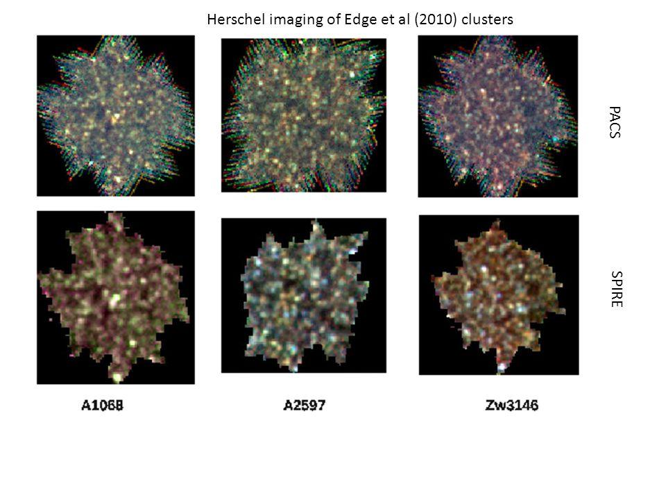 Herschel imaging of Edge et al (2010) clusters PACS SPIRE