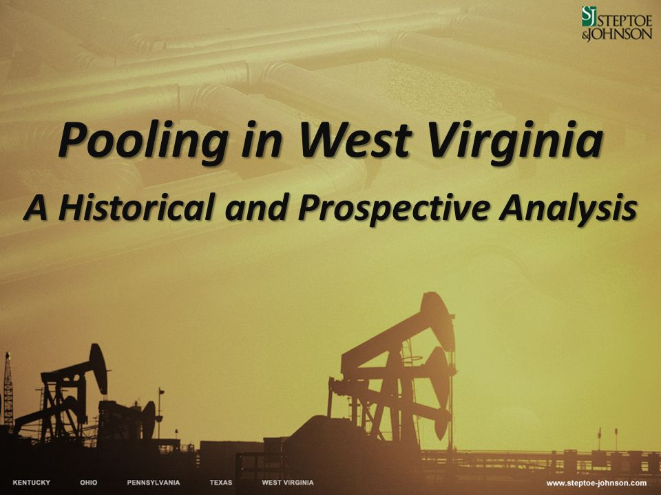 Pooling in West Virginia A Historical and Prospective Analysis