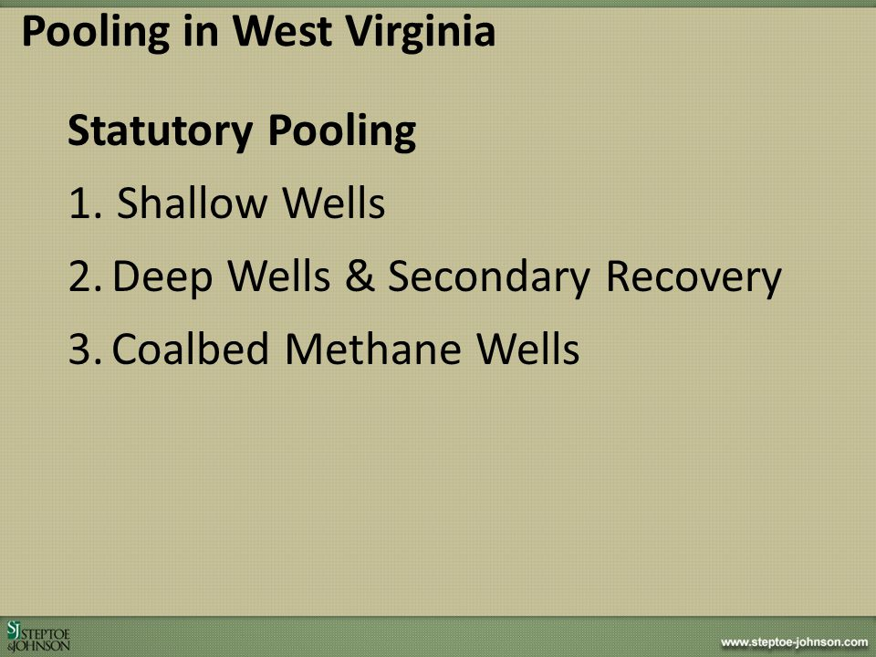 Successful Legislative Strategies Horizontal Well Control Act (Marcellus Bill) – Special Session December 2011 – Only 5 No Votes out of 134 Members – Provided first step toward regulatory certainty Mine Safety Bill (Response to UBB Disaster) – Regular Session 2012 – Unanimous Approval – Sufficient Compromise Achieved