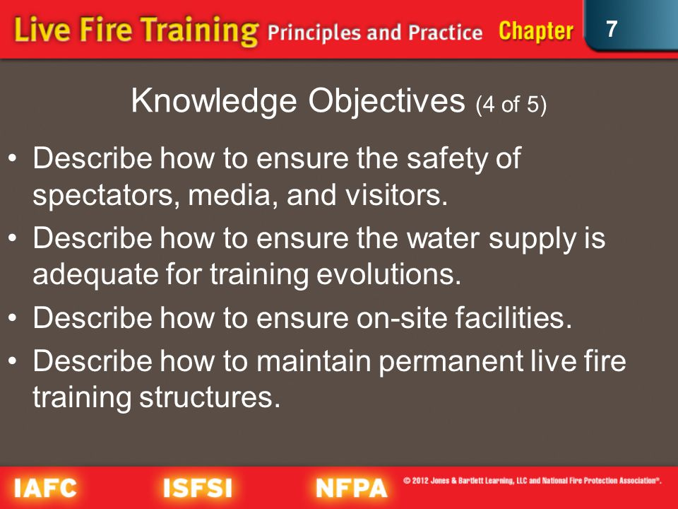 7 Knowledge Objectives (4 of 5) Describe how to ensure the safety of spectators, media, and visitors.