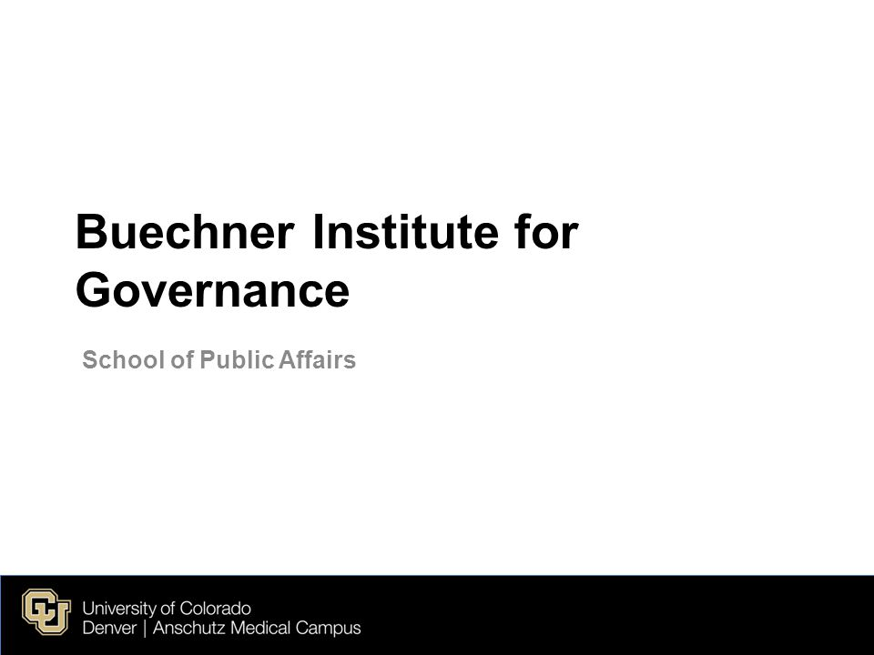 Buechner Institute for Governance School of Public Affairs