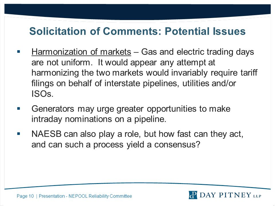 Page 10 | Presentation - NEPOOL Reliability Committee Solicitation of Comments: Potential Issues Harmonization of markets – Gas and electric trading d