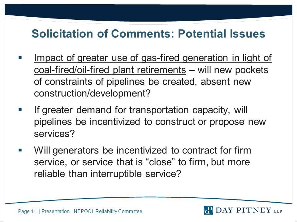 Page 11 | Presentation - NEPOOL Reliability Committee Solicitation of Comments: Potential Issues Impact of greater use of gas-fired generation in ligh