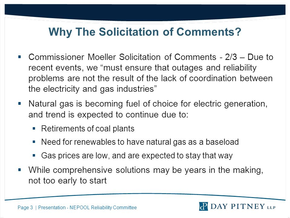 Page 3 | Presentation - NEPOOL Reliability Committee Why The Solicitation of Comments.