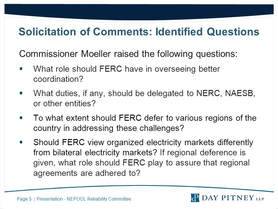 Page 5 | Presentation - NEPOOL Reliability Committee Solicitation of Comments: Identified Questions Commissioner Moeller raised the following question