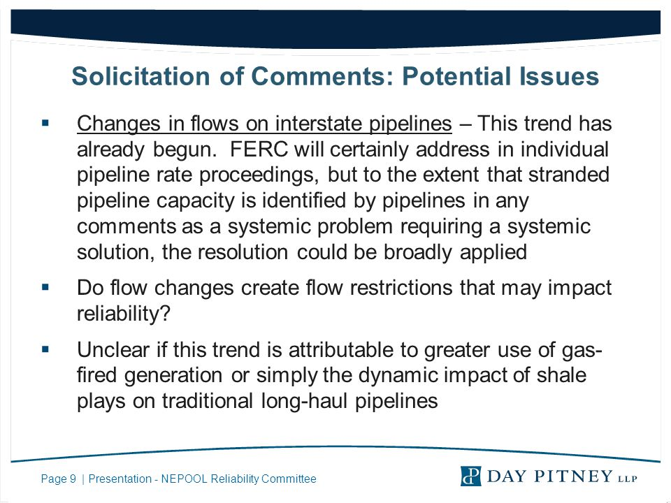 Page 9 | Presentation - NEPOOL Reliability Committee Solicitation of Comments: Potential Issues Changes in flows on interstate pipelines – This trend has already begun.