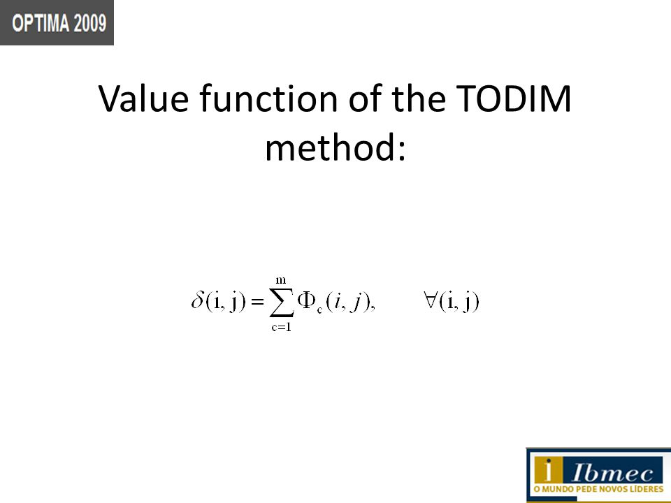Value function of the TODIM method: