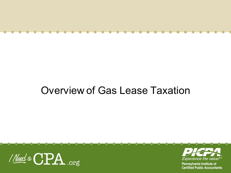 Overview of Gas Lease Taxation