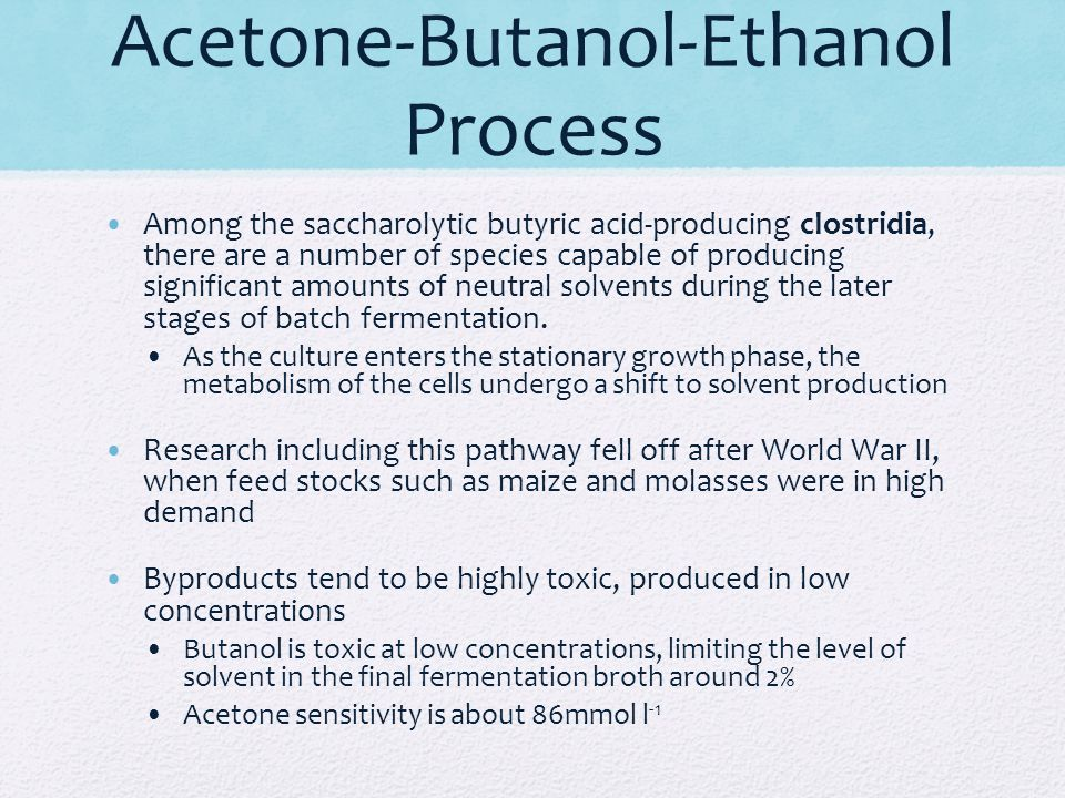 Acetone-Butanol-Ethanol Process Among the saccharolytic butyric acid-producing clostridia, there are a number of species capable of producing signific