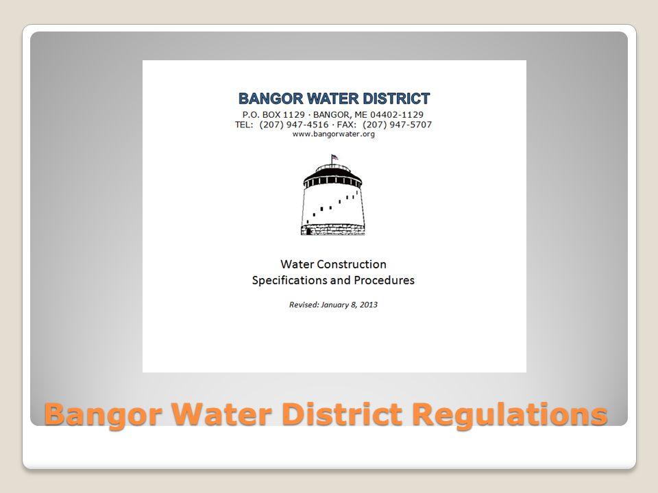 Bangor Water District Regulations