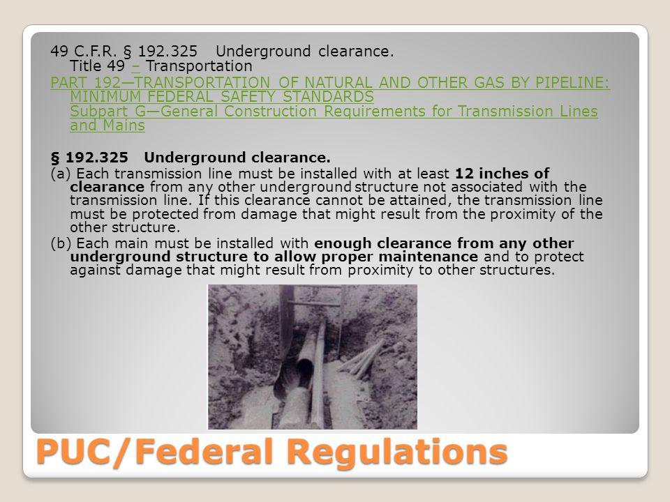 49 C.F.R. § 192.325 Underground clearance.
