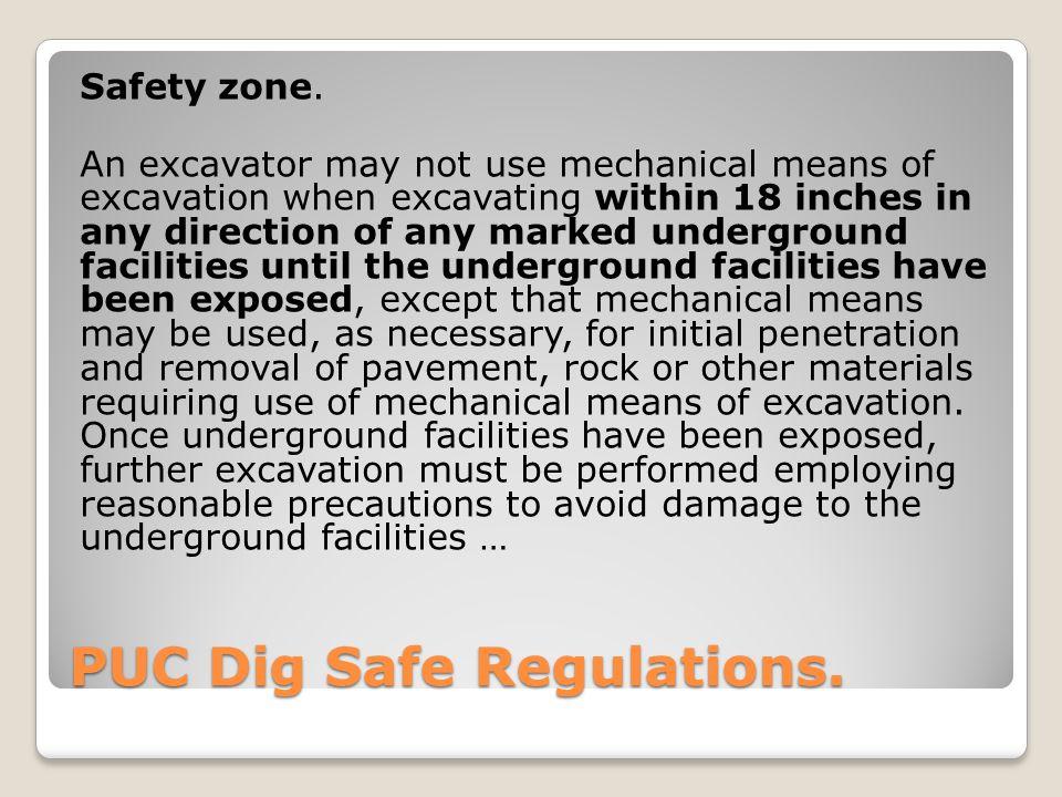PUC Dig Safe Regulations. Safety zone.