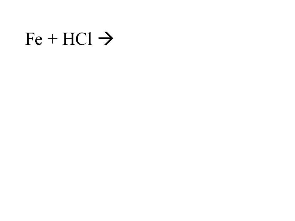 Fe + HCl