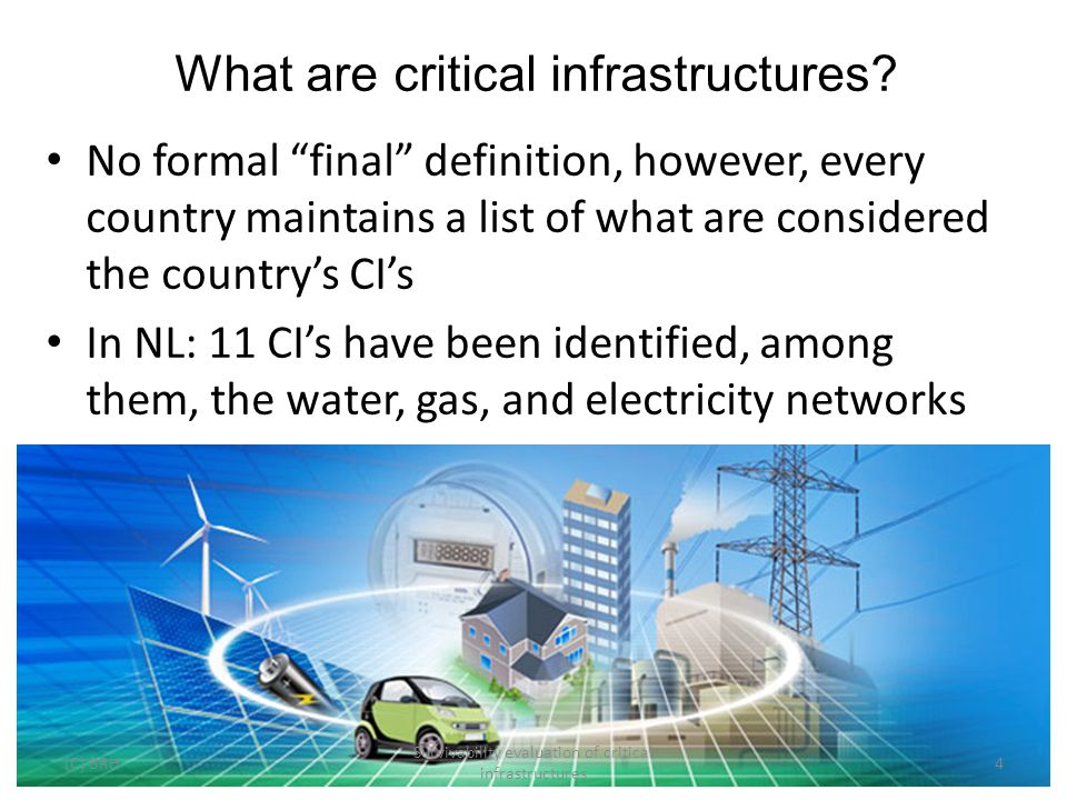 What are critical infrastructures.