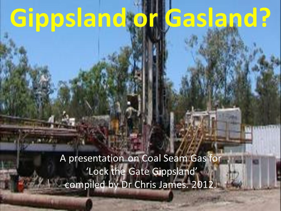 COAL SEAM GAS THE BIGGEST LAND GRAB SINCE COLONISATION.