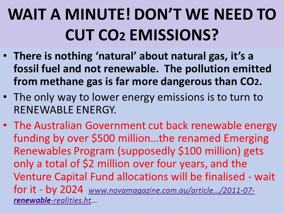 WAIT A MINUTE. DONT WE NEED TO CUT CO 2 EMISSIONS.