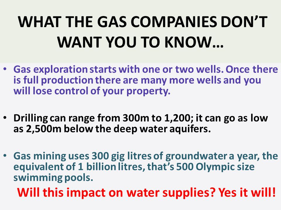 WHAT THE GAS COMPANIES DONT WANT YOU TO KNOW… Gas exploration starts with one or two wells.