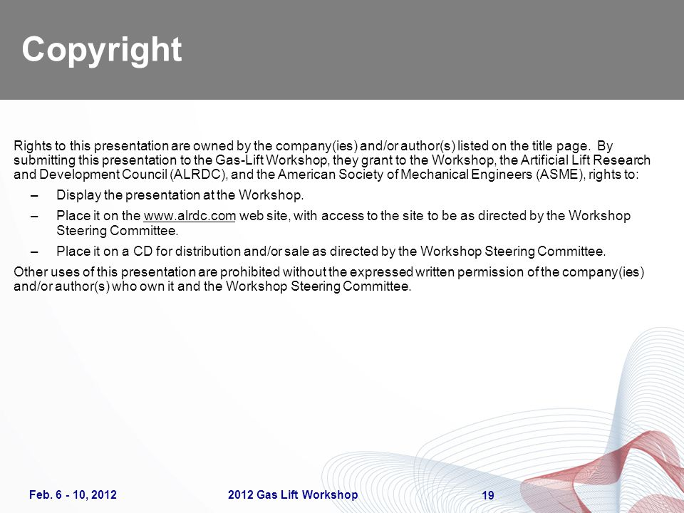 Copyright 19 Rights to this presentation are owned by the company(ies) and/or author(s) listed on the title page.