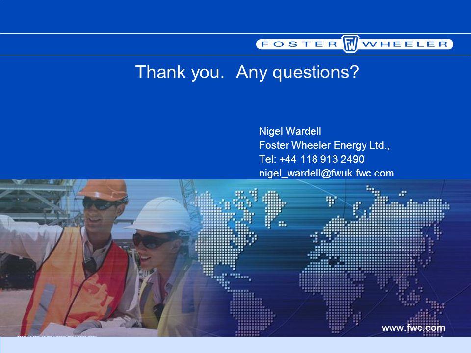 Insert file path on the Header and Footer menu8 Nigel Wardell Foster Wheeler Energy Ltd., Tel: +44 118 913 2490 nigel_wardell@fwuk.fwc.com Thank you.