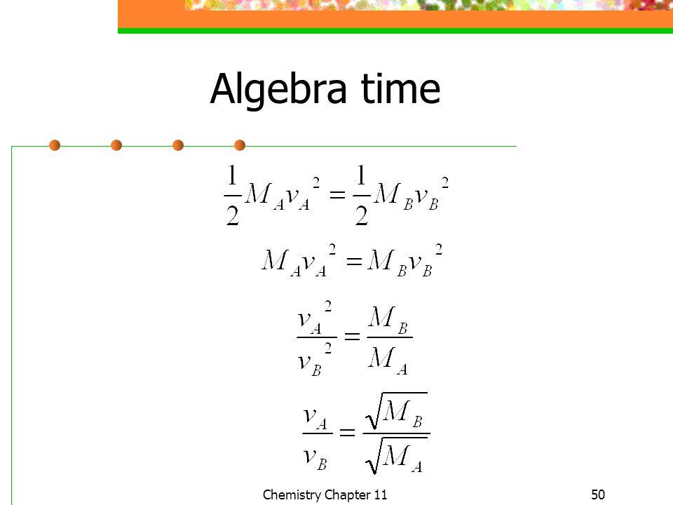 50 Algebra time Chemistry Chapter 11