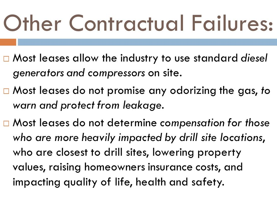 Other Contractual Failures: Most leases allow the industry to use standard diesel generators and compressors on site.