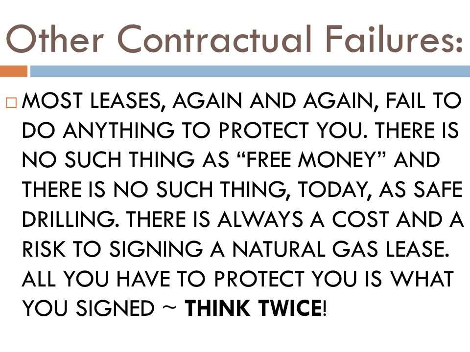 Other Contractual Failures: MOST LEASES, AGAIN AND AGAIN, FAIL TO DO ANYTHING TO PROTECT YOU.