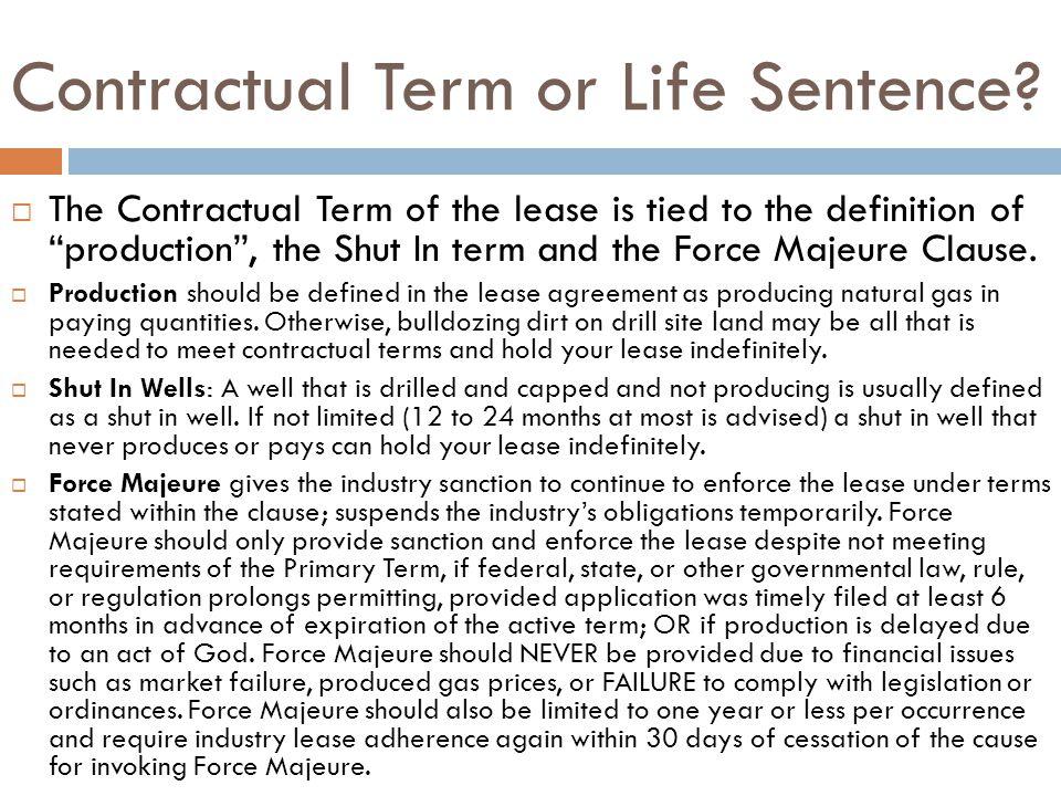 Contractual Term or Life Sentence.