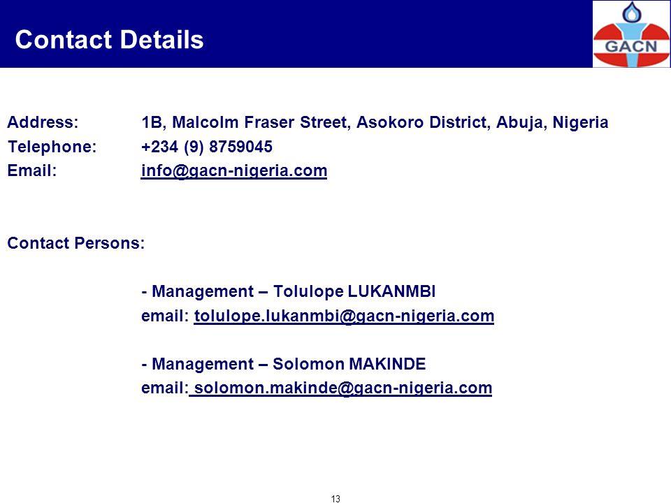 13 Address:1B, Malcolm Fraser Street, Asokoro District, Abuja, Nigeria Telephone:+234 (9) 8759045 Email:info@gacn-nigeria.cominfo@gacn-nigeria.com Con