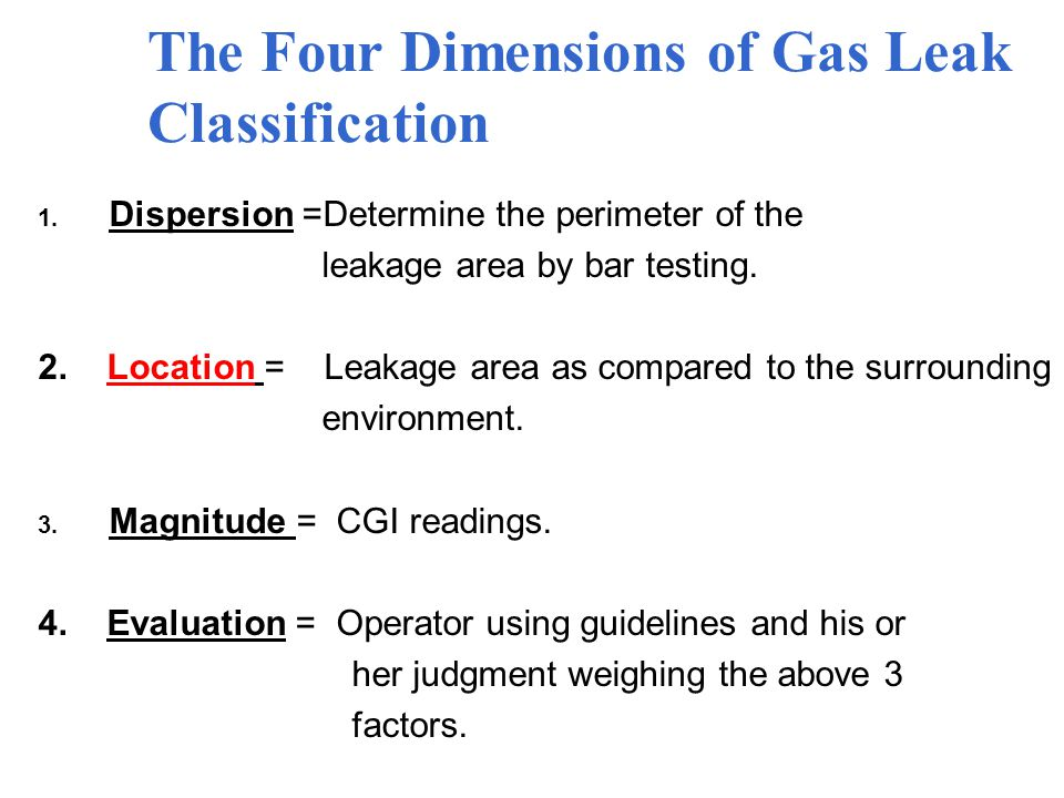 The Four Dimensions of Gas Leak Classification 1.