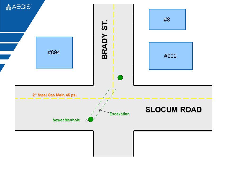 #894 #902 #8 2 Steel Gas Main 45 psi BRADY ST. SLOCUM ROAD Sewer Manhole Excavation