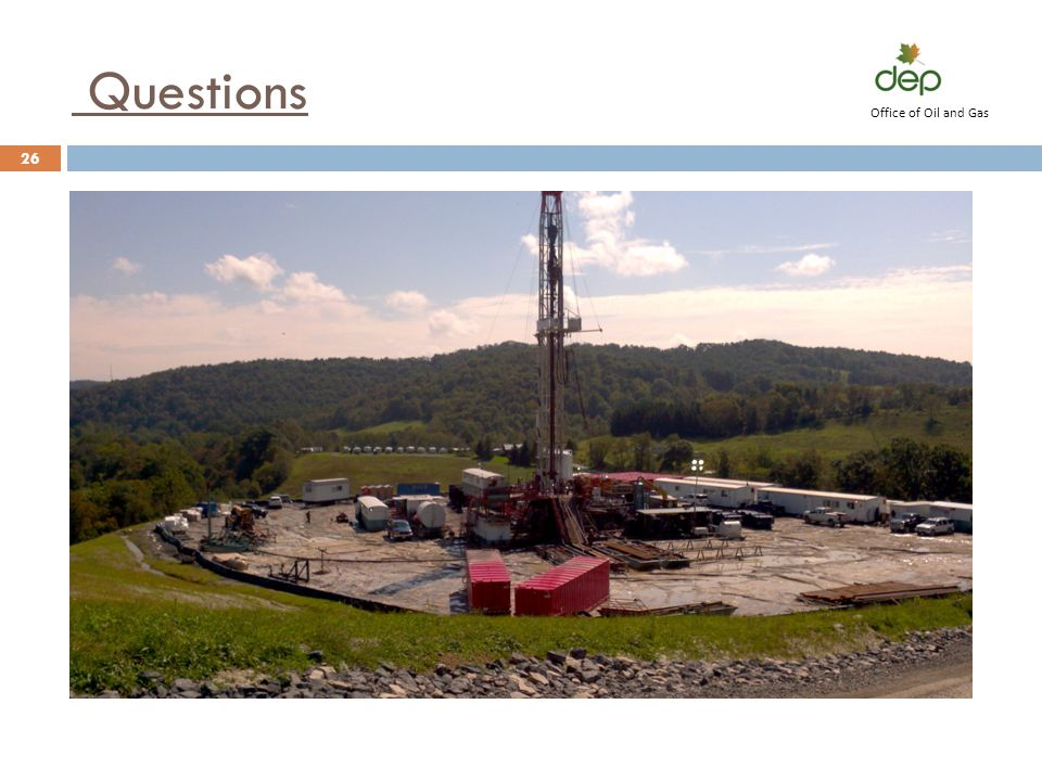 Questions 26 Office of Oil and Gas